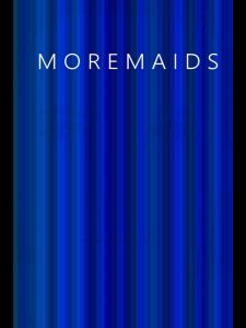 Moremaids