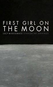First Girl On The Moon - Front Cover