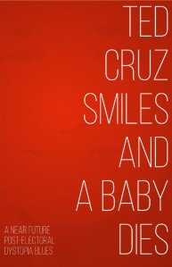 Ted Cruz Smiles - Front Cover